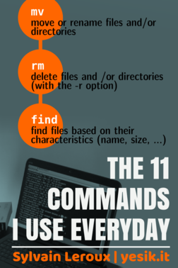The 11 Commands I Use Everyday
